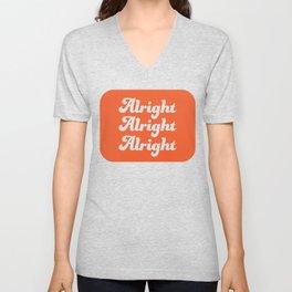Alright Alright Alright T-shirt Unisex V-Neck