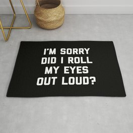 Roll My Eyes Funny Quote Rug