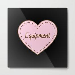 I Love Equipment Simple Heart Design Metal Print
