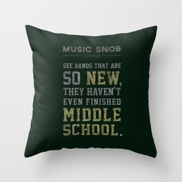 Newest of the NEW — Music Snob Tip #526 Throw Pillow