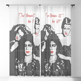 The Rocky Horror Picture Show | Don't dream it, be it! | Pop Art Sheer Curtain
