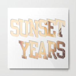 sunset years Metal Print