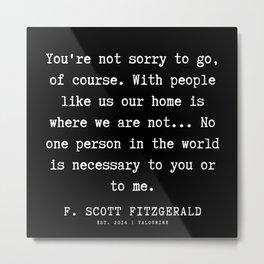 63    | F.Scott Fitzgerald Quotes | 191205 Metal Print