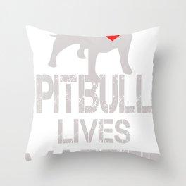 Pitbull Lives Matter funny Throw Pillow