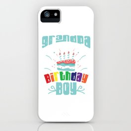 Bday Celebration Gift Grandpa Of The Birthday Boy Party Birth Anniversary iPhone Case