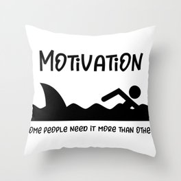 Shark Sometimes You Need More Motivation Shark Attack Throw Pillow