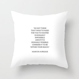 Stoic Philosophy Quote - Marcus Aurelius - MASTERY Throw Pillow