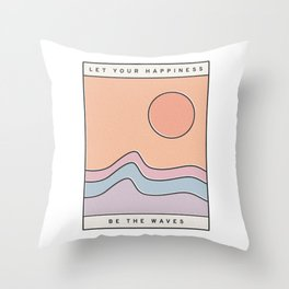 "Ocean Surf ""Let Your Happiness Be the Waves"" // Chill Retro Minimalist Colorful California Summer  Throw Pillow"