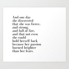 And one day she discovered that she was fierce Kunstdrucke