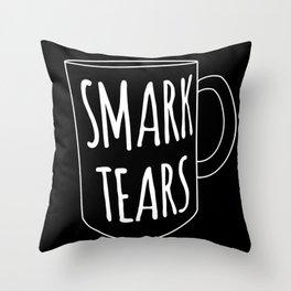 Smark Tears (white on black) Throw Pillow
