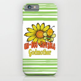 Unbelievable Godmother Sunflowers and Bees iPhone Case