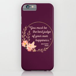 Emma By Jane Austen Quote I - Cute Style iPhone Case