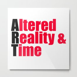 ART: Altered Reality & Time Metal Print