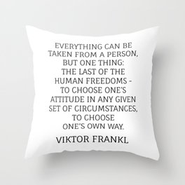 Viktor Frankl Stoic Quote - TO CHOOSE ONE'S OWN WAY Throw Pillow