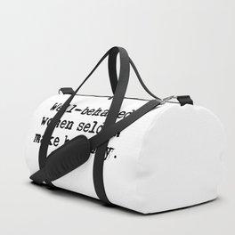 Well-behaved women seldom make history Duffle Bag