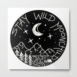 Stay Wild Moonchild Metal Print