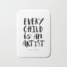 Every Child is an Artist black-white kindergarten nursery kids childrens room wall home decor Bath Mat