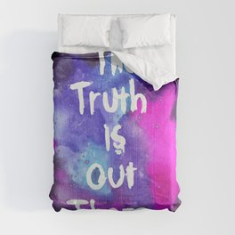 Truth Is  Out There Pink & Purple Nebula Comforters