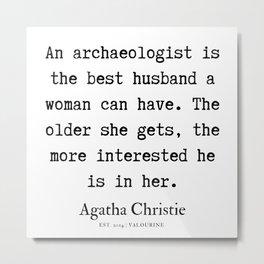 6 | Agatha Christie Quotes | 190821 Metal Print