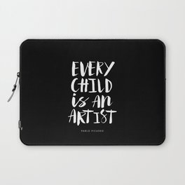Every Child is an Artist Pablo Picasso black and white typography quote home room wall decor Laptop Sleeve