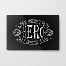 100% Hero (white 3D effect badge on black) Metal Print