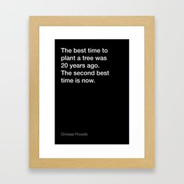 Chinese Proverb about planting a tree [Black Edition] Framed Art Print