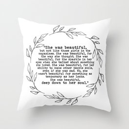 """""""She was beautiful"""" quote from F. Scott Fitzgerald Throw Pillow"""
