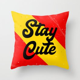 Stay Cute Throw Pillow