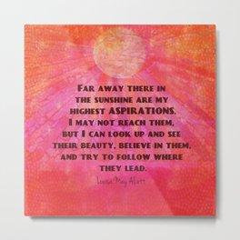 Dreams Goals quote Louisa May Alcott Metal Print