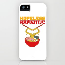 Anime Hopeless Ramentic Noodles Out Of A Ramen Bowl T-shirt Design Hot Egg Meat Spicy Chili iPhone Case