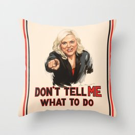 Don't Tell Amy What to Do Throw Pillow