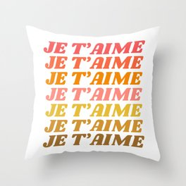 Je T'aime - French for I Love You in Warm Red, Orange, and Yellow Colors Throw Pillow