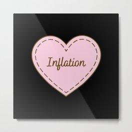 I Love Inflation Simple Heart Design Metal Print