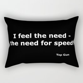 Top gun quote Rectangular Pillow