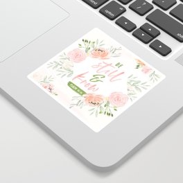 Be Still and Know Bible Verse Sticker