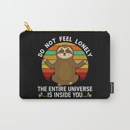 Do not feel lonely the entire universe is inside Carry-All Pouch