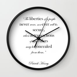"""""""... when the transactions of their rulers may be concealed..."""" Wall Clock"""