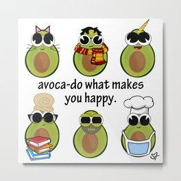 avoca-do what makes you happy Metal Print