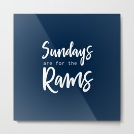 Sundays are for the Rams Metal Print