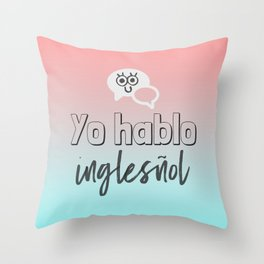 Almost Bilingual Throw Pillow