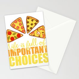 """""""Life Is Full Of Important Choices"""" Food Shirt For Snack Lovers Pepperoni Mushroom Meatballs Cheese Stationery Cards"""