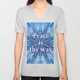 Peace is the way Unisex V-Neck