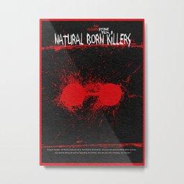 Natural Born Killers Metal Print