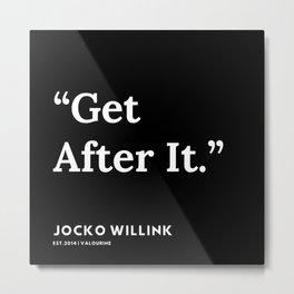 29| Jocko Willink Quotes | 191106 Metal Print