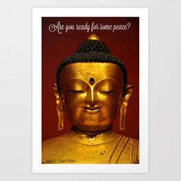 Are you Ready for some Peace? Art Print