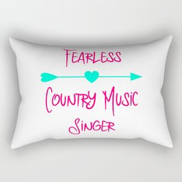 Fearless Country Music Singer Inspirational Quote Rectangular Pillow