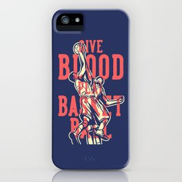 Basketball quote iPhone Case
