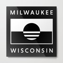 Milwaukee Wisconsin - Black - People's Flag of Milwaukee Metal Print