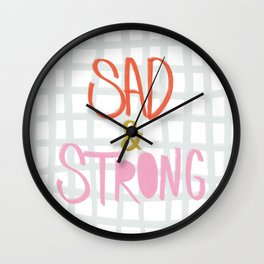Sad and Strong in Valentine Wall Clock