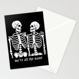 We're all the same Stationery Cards